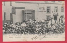 Libin - Les Grandes Manoeuvres - Réception Du Prince Albert ... Hôtel Des Chasseurs -1905 ( Voir Verso ) - Libin
