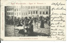 Typy Warszawskie -Types De Varsovie- En 1900-Targ Na Starem Miescie-le Marché - Poland
