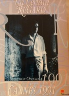 Festival International , Cannes 1991  : Un Certain Regard, Programme Officiel - Magazines
