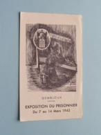 GEMBLOUX - Exposition Du PRISONNIER Du 7 Au 14 Mars 1943 > Prière ( Zie Foto's ) ! - Religion & Esotérisme