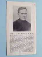 Père DAMIEN 1873 - 1889 Avant Le Traitement  Et Après / > Prière  ( Zie Foto's ) ! - Religion & Esotérisme