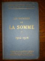 Guides Illustrés Michelin Des Champs De Bataille:Les Batailles De La Somme 1914-1918 - Histoire