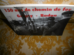 E.BRENOT : 150 Ans De CHEMIN De FER GRIGNY-BADAN , 1982 - Ile-de-France