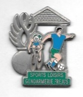Pin's  Argent  Ville, Militaire, Sports, Cyclisme, Foot, SPORTS  LOISIRS  GENDARMERIE  FRÉJUS  ( 83 ) - Militaria