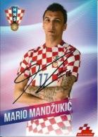 Trading Cards KK000089 - Football (Soccer / Calcio) Hrvatska Croatia 10.5cm X 13cm HANDWRITTEN SIGNED: Mario Mandzukic - Trading Cards