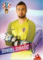 Trading Cards KK000093 - Football (Soccer / Calcio) Hrvatska Croatia 10.5cm X 13cm HANDWRITTEN SIGNED: Danijel Subasic - Trading Cards