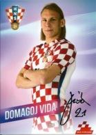 Trading Cards KK000095 - Football (Soccer Calcio) Hrvatska Croatia 10.5cm X 13cm HANDWRITTEN SIGNED: Domagoj Vida - Trading Cards