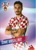 Trading Cards KK000096 - Football (Soccer / Calcio) Hrvatska Croatia 10.5cm X 13cm HANDWRITTEN SIGNED: Sime Vrsaljko - Trading Cards