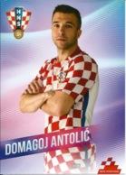 Trading Cards KK000098 - Football (Soccer Calcio) Hrvatska Croatia 10.5cm X 13cm: Domagoj Antolic - Trading Cards