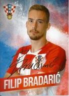 Trading Cards KK000105 - Football (Soccer Calcio) Hrvatska Croatia 10.5cm X 13cm: Filip Bradaric - Trading Cards