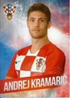 Trading Cards KK000117 - Football (Soccer Calcio) Hrvatska Croatia 10.5cm X 13cm: Andrej Kramaric - Trading Cards