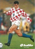 Trading Cards KK000124 - Football (Soccer Calcio) Hrvatska Croatia 10.5cm X 13cm: Davor Suker - Trading Cards