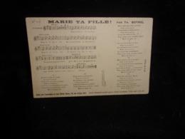 """Carte Partition. """" Marie Ta Fille  """" Musique De  Théodore Botrel  . Voir 2 Scans . - Musique Et Musiciens"""