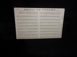 """Carte Partition. """" Envoi De Fleurs """" Musique De Paul Delmet .Paroles De H . Bernard .Voir 2 Scans . - Musique Et Musiciens"""