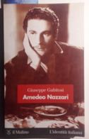 1998 CINEMA NAZZARI GUBITOSI GIUSEPPE AMEDEO NAZZARI Bologna, Il Mulino 1998 Pag. 147 - Cm 12,5 X 20,5 Brossura – Copert - Bücher, Zeitschriften, Comics