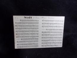 """Carte Partition. """" Noël  """" D' Adam . Minuit Chrétien .Voir 2 Scans . - Musique Et Musiciens"""