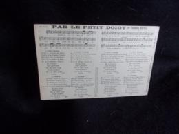 """Carte Partition. """" Par Le Petit Doigt  """" Par Théodore Botrel  .Voir 2 Scans . - Musique Et Musiciens"""