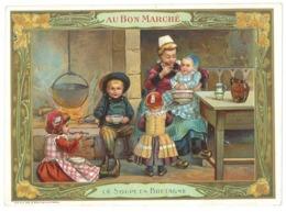 """Chromo """" Au Bon Marché """" La Soupe En Bretagne - Au Bon Marché"""