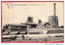 CPA 71 MONTCEAU LES MINES Puits Saint François - Montceau Les Mines