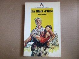 La Mort D'Eric (Serge Dalens) éditions Alsatia De 1978 - Bücher, Zeitschriften, Comics