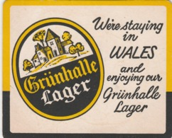 UNUSED BEERMAT - GRUNHALLE LAGER (WARRINGTON, ENGLAND) - WERE STAYING IN WALES - (Cat No 028) - (1978) - Portavasos