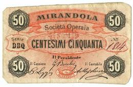 50 CENTESIMI BIGLIETTO FIDUCIARIO SOCIETÀ OPERAIA DI MIRANDOLA BB - [ 1] …-1946 : Regno