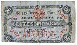 20 CENTESIMI BIGLIETTO FIDUCIARIO SOCIETÀ OPERAIA DI MODENA 1868 MB/BB - [ 1] …-1946 : Regno