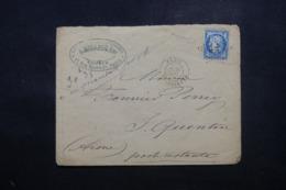 FRANCE - Enveloppe Commerciale De Paris Pour St Quentin En 1875, Affranchissement Cérès, étoile 25 - L 44262 - Marcophilie (Lettres)