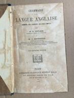 Lot De 3 Livres De L. Leclair & J. Sevrette : Grammaire De La Langue Anglaise Ramenée Aux Principes Les Plus Simples : M - Langue Anglaise/ Grammaire