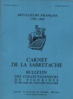 CARNET SABRETACHE 1977 N°40 SPECIAL ARTILLEURS FRANCAIS 1720 1830 ARTILLERIE HISTORIQUE UNIFORME INSIGNE FANION COIFFURE - French