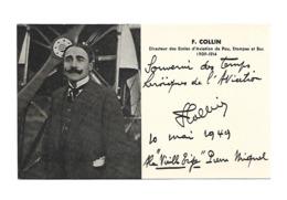 F. COLLIN AUTOGRAPHE ORIGINAL AUTOGRAPH DIRECTEUR ECOLES AVIATION PAU ETAMPES BUC /FREE SHIPPING REGISTERED - Autogramme & Autographen