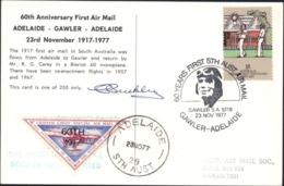 60 Years First Sth Australia Air Mail Gawler Adelaide CAD 23 NOV 77 Illustré Vignette Avion Signature Pilote - Briefe U. Dokumente