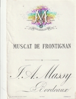 **  étiquette ***  Muscat De Frontignan  Certainement Avant 1900 - Maison  Massy Bordeaux - Noir(diffraction =scan) TTB - Unclassified