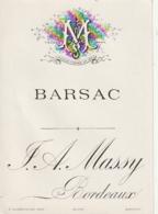 **  étiquette ***  BARSAC  Certainement Avant 1900 - Maison  Massy Bordeaux - Noir(diffraction =scan) TTB - Bordeaux