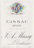 **  étiquette ***   Communale CISSAC   Avant 1900 - Maison  Massy Bordeaux TTB (moirage =scan) - Bordeaux