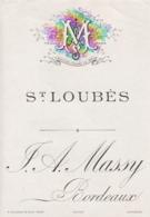 **  étiquette ***   Communale  SAINT LOUBES  Avant 1900 - Maison  Massy Bordeaux TTB (moirage =scan) - Bordeaux