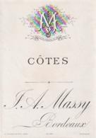 **  étiquette ***   COTES   Avant 1900 - Maison  Massy Bordeaux TTB (moirage =scan) - Bordeaux