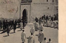 TANGER - 598  1 - Arrivée Du Gouverneur. Tanger. - Tanger