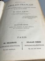 DICTIONNAIRE FRANCAIS-ANGLAIS A L'USAGE DES ETABLISSEMENTS D'INSTRUCTION PUBLIQUE ET DES GENS DU MONDE Par A. Elwall. Sa - Livres, BD, Revues