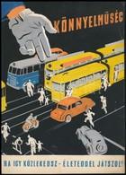 Gönczi-Gebhardt Tibor (1902-1994): Könnyelműség - Ha így Közlekedsz - életeddel Játszol (1956). Plakát, Reklám Terv, Hát - Other Collections