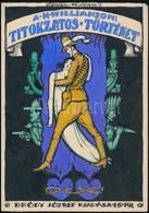 Kónya Zoltán (?-?): Williamson: Titokzatos Történet, Könyv Borítóterv (1919), Vegyes Technika, Papír, Jelzett, 17×12 Cm - Other Collections