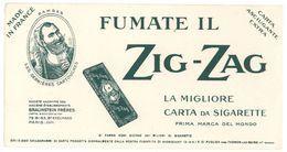 Buvard Fumate Il Zig Zag, La Migliore Carta Da Sigarette ( Dernières Cartouches, Buvard Italien, Braunstein Frères ) - Z