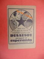 JOAILLIER DUSAUSOY Correspondance En Esperanto ( Bd Des Capucines Paris ( Carte Mbre 36-37 - Visitekaartjes