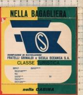 """Antico Adesivo Da Valigia""""GRIMALDI E SICULA OCEANICA""""Stickers Aufkleber Autocollants - Other"""