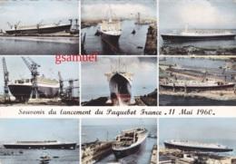 """Cpsm - D 44 –  Saint Nazaire - Souvenir Du Lancement Du Paquebot """"FRANCE """" 11 Mai 1960 - Saint Nazaire"""