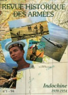 REVUE HISTORIQUE DES ARMEES  INDOCHINE 1939  1954 - Libri