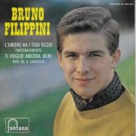 """Bruno Filippini 45t. EP """"l'amore Ha I Tuoi Occhi"""" - Vinyl Records"""