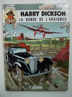 Harry Dickson, La Bande De L'Araignée, Avec Une Dédicace, En EO  TTBE - Harry Dickson