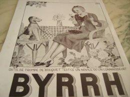 ANCIENNE PUBLICITE IL SE TROMPE DE BOUQUET  BYRRH 1934 - Alcohols