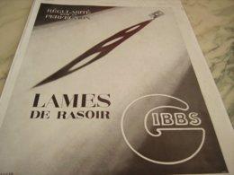 ANCIENNE PUBLICITE LAMES DE RASOIR GIBBS 1934 - Perfume & Beauty